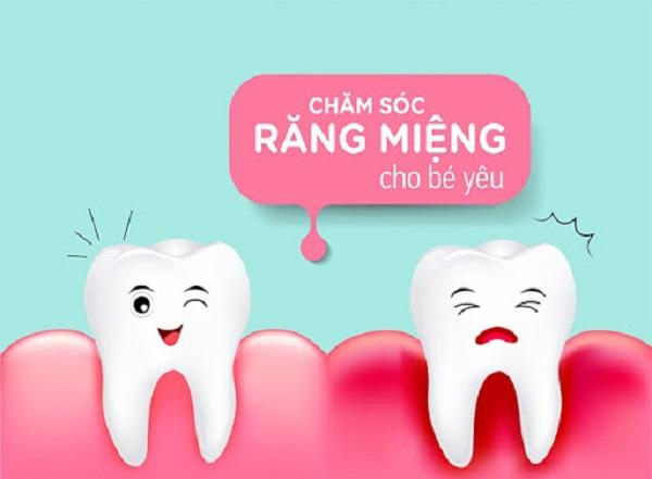 Hướng dẫn phụ huynh chăm sóc răng miệng cho trẻ theo từng độ tuổi
